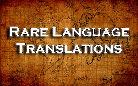 Translation Services for the Rarest of Languages